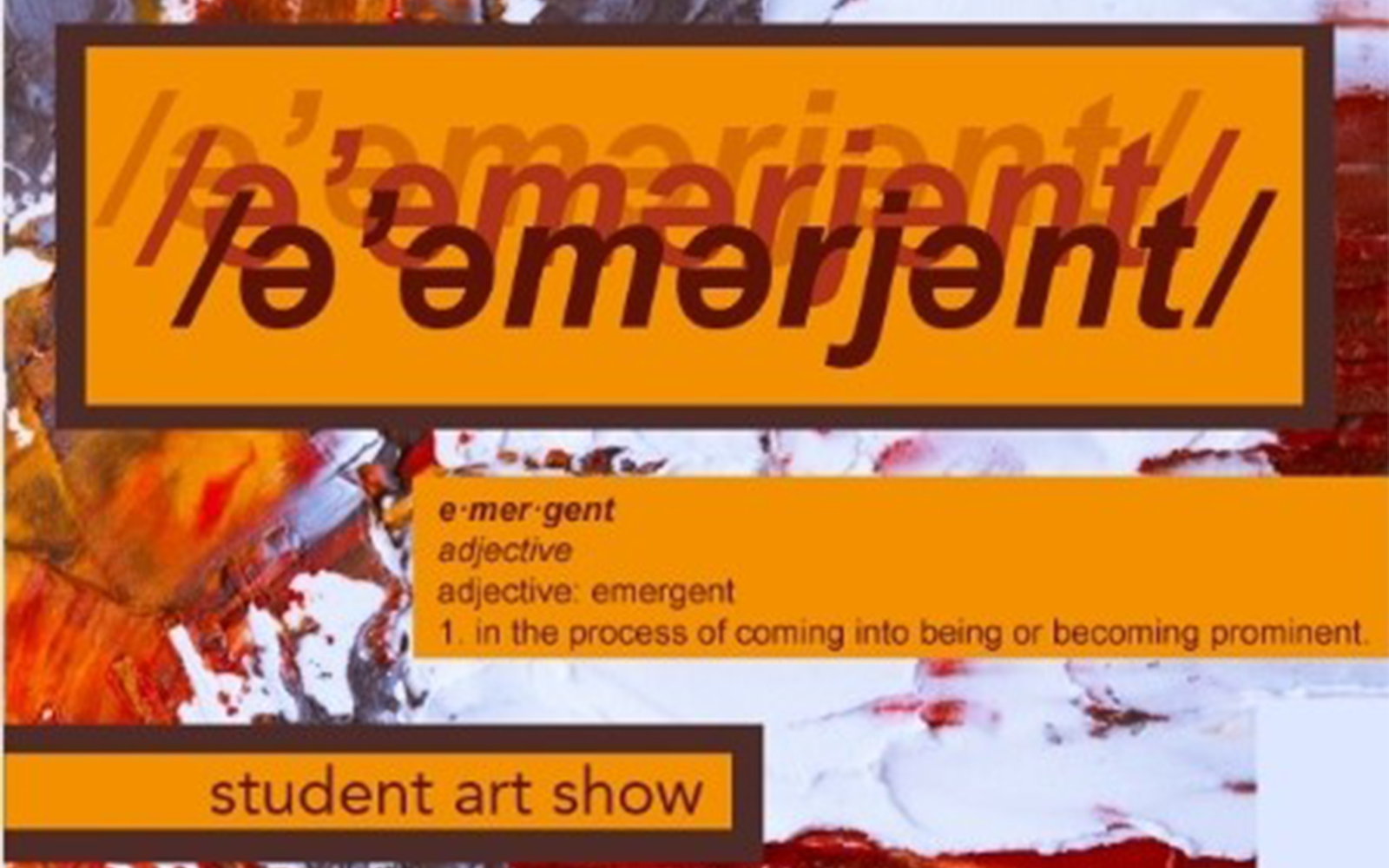 Emergent Senior Art Show